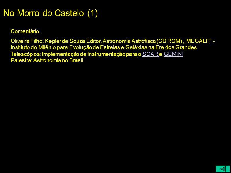 No Morro do Castelo (1) Comentário: