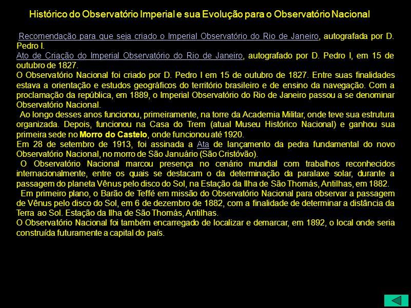 Histórico do Observatório Imperial e sua Evolução para o Observatório Nacional
