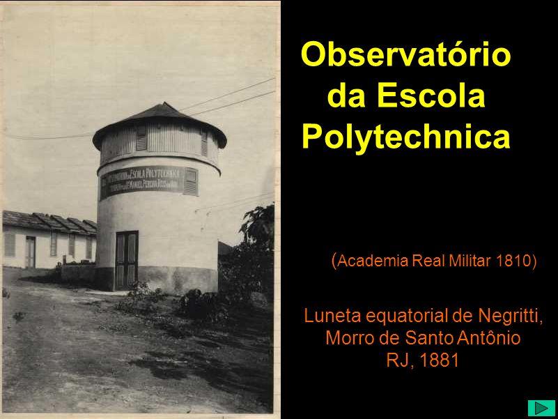 Observatório da Escola Polytechnica