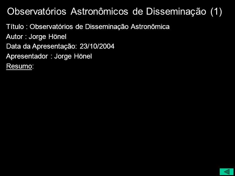 Observatórios Astronômicos de Disseminação (1)