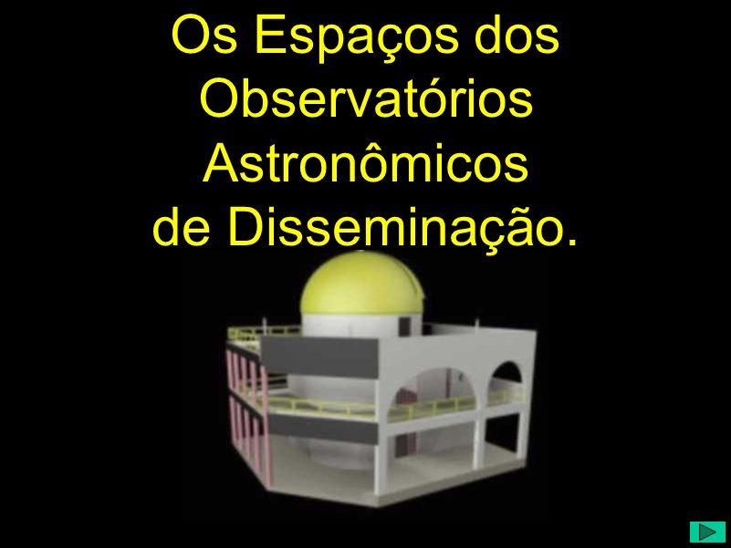Os Espaços dos Observatórios de Disseminação