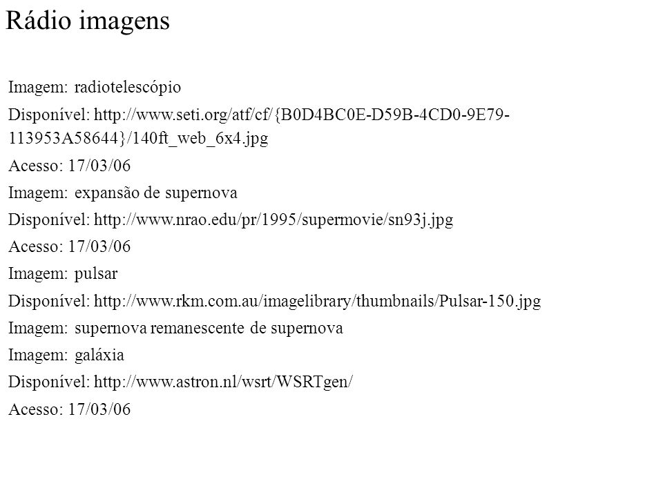 Rádio imagens Imagem: radiotelescópio