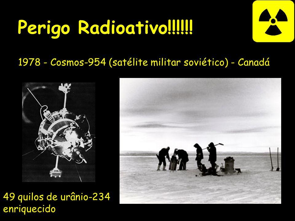 Perigo Radioativo!!!!!!1978 - Cosmos-954 (satélite militar soviético) - Canadá.