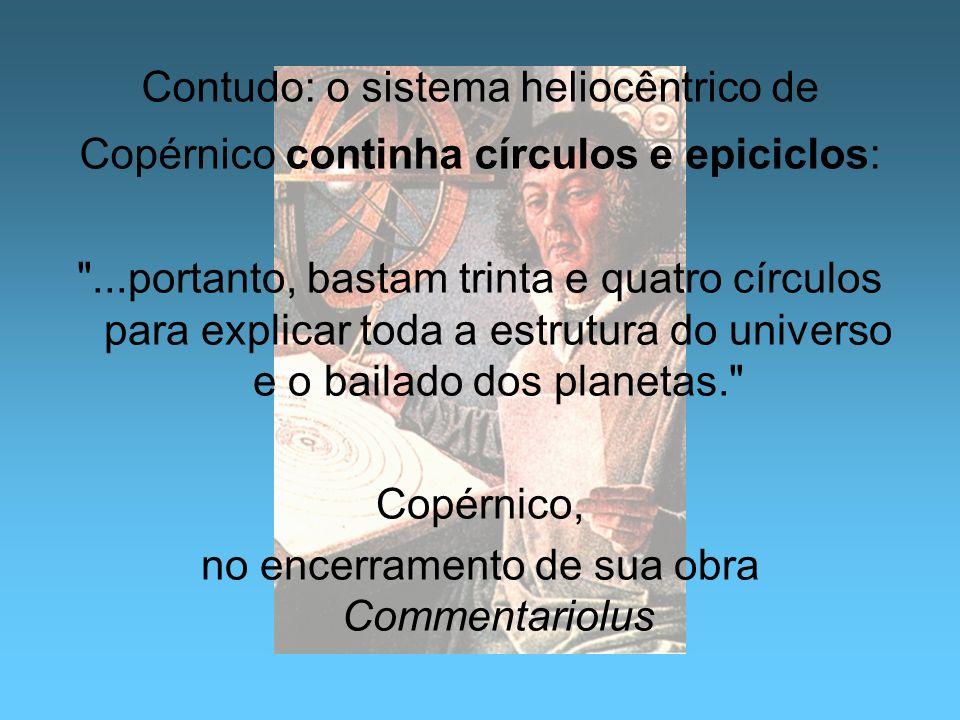 no encerramento de sua obra Commentariolus