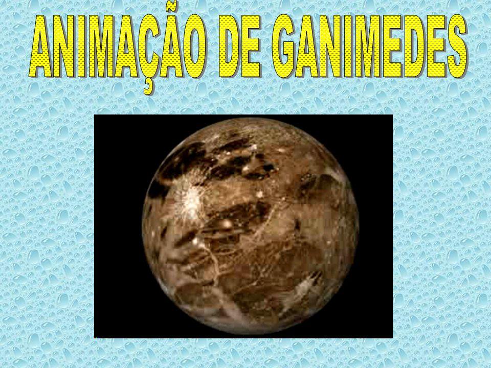 ANIMAÇÃO DE GANIMEDES