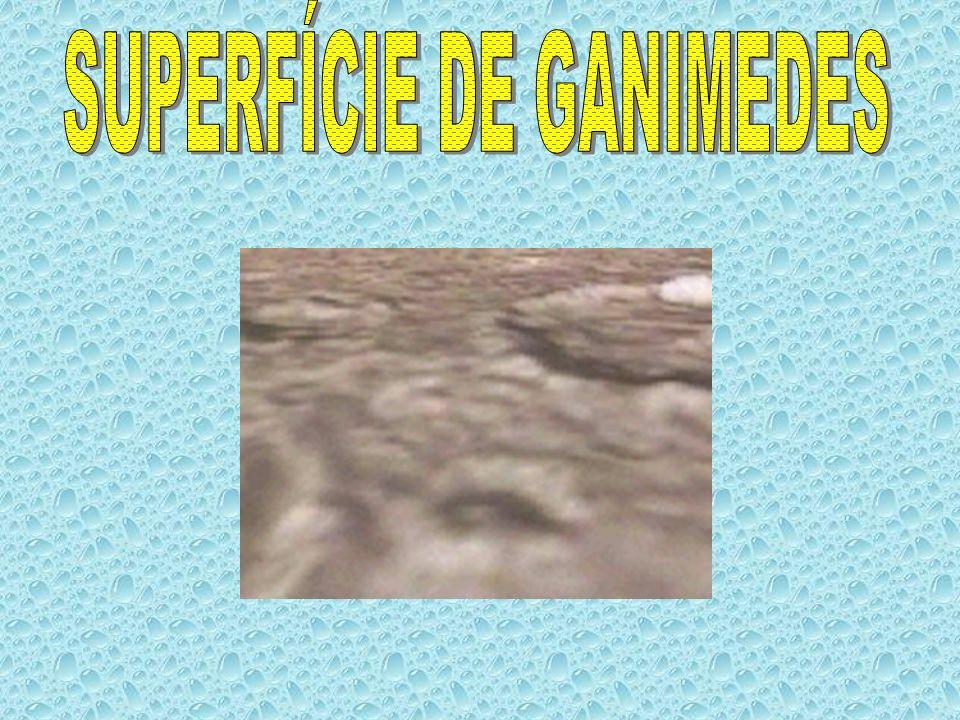 SUPERFÍCIE DE GANIMEDES