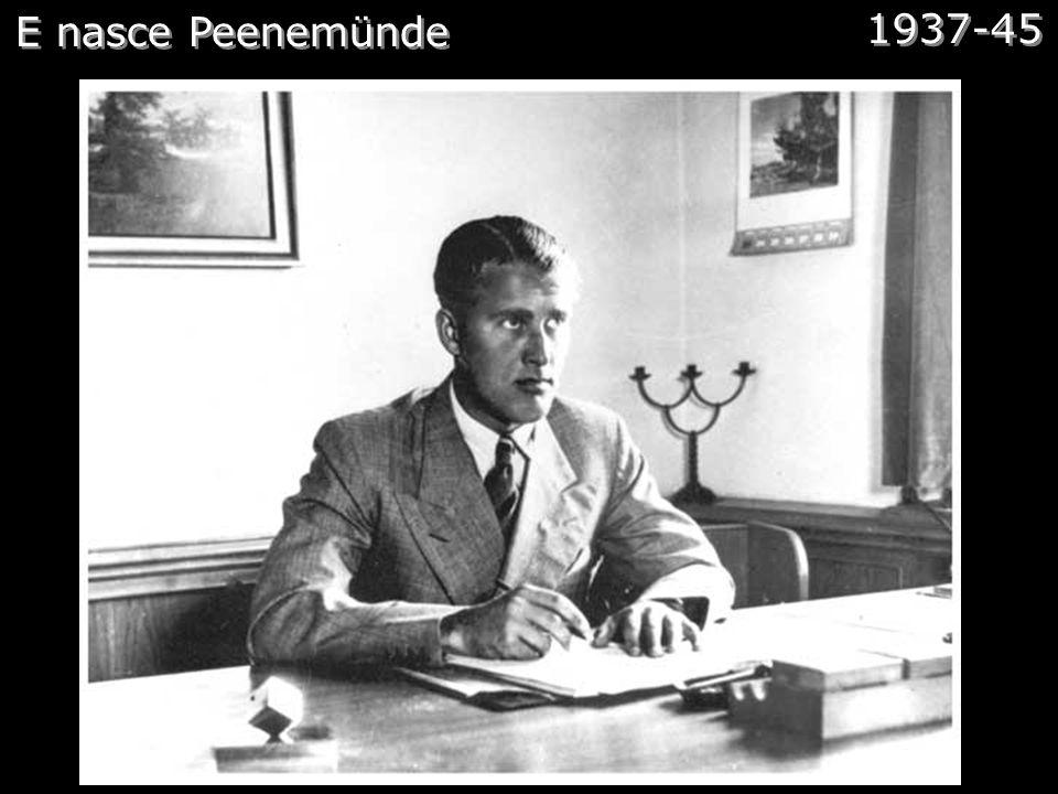 E nasce Peenemünde 1937-45