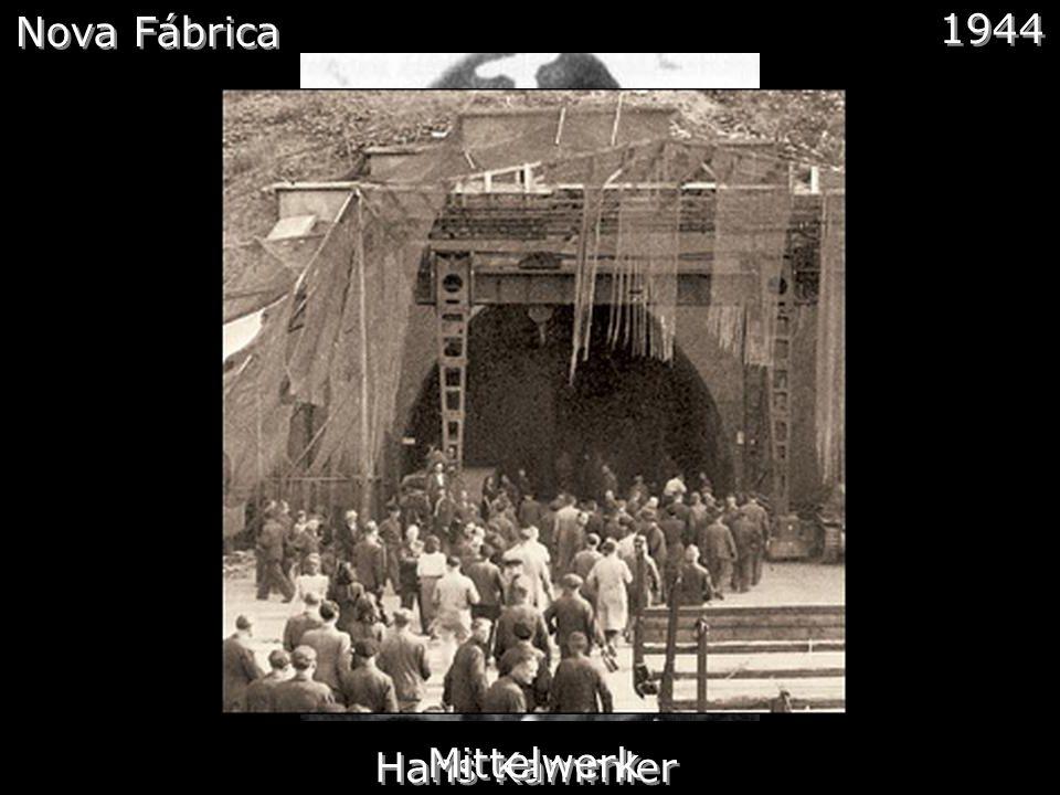 Nova Fábrica 1944 Hans Kammler Mittelwerk