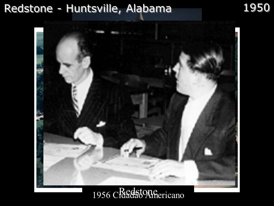 Redstone - Huntsville, Alabama 1950