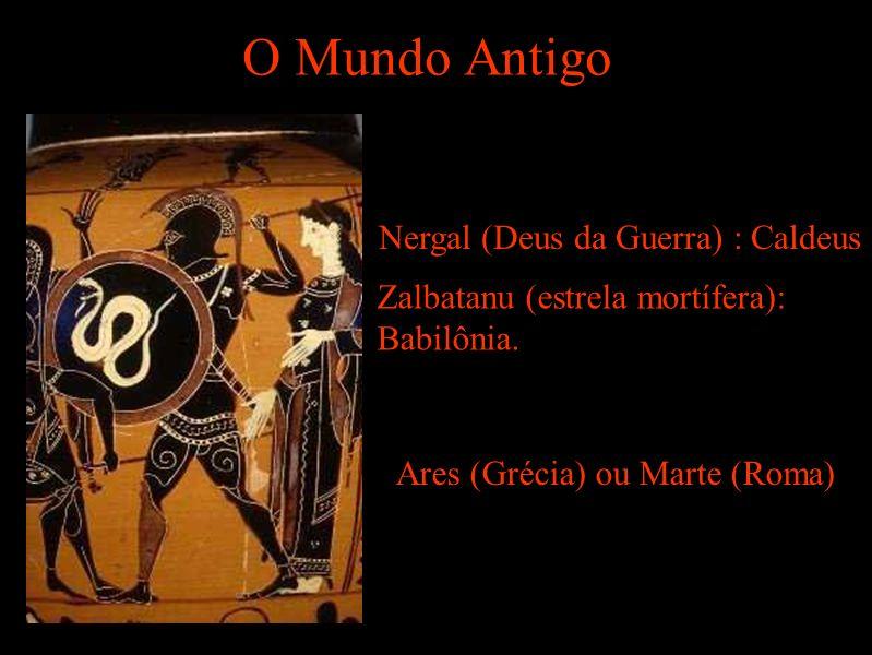 O Mundo Antigo Nergal (Deus da Guerra) : Caldeus