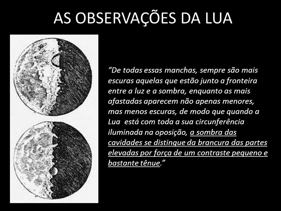 AS OBSERVAÇÕES DA LUA !,