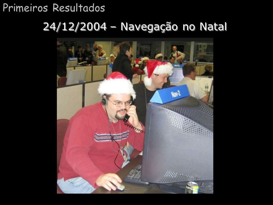 Primeiros Resultados 24/12/2004 – Navegação no Natal