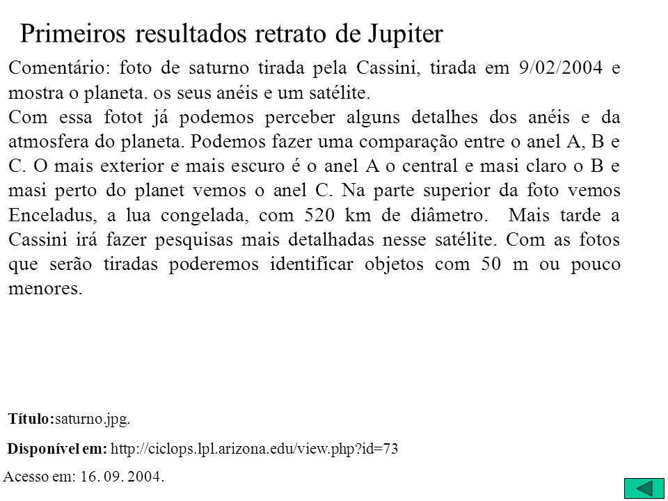 Primeiros resultados retrato de Jupiter