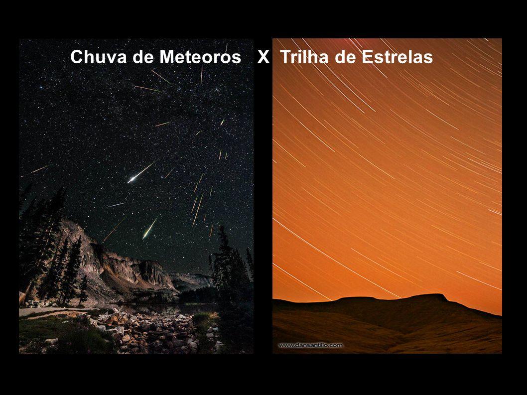 Chuva de Meteoros X Trilha de Estrelas