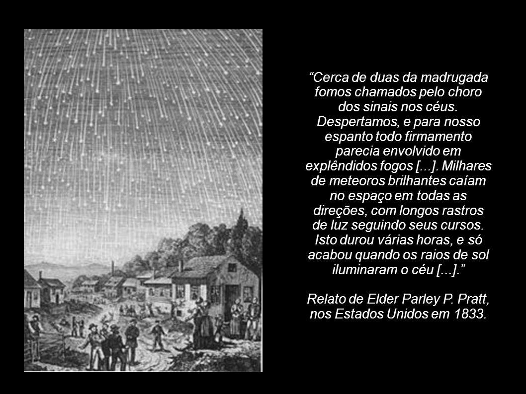 Relato de Elder Parley P. Pratt, nos Estados Unidos em 1833.