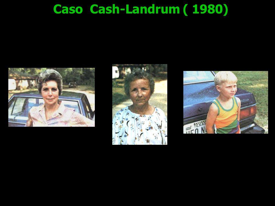 Caso Cash-Landrum ( 1980)