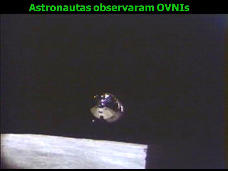 Astronautas observaram OVNIs