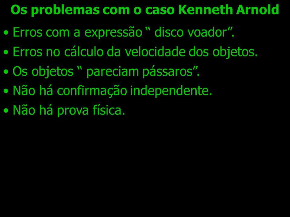 Os problemas com o caso Kenneth Arnold