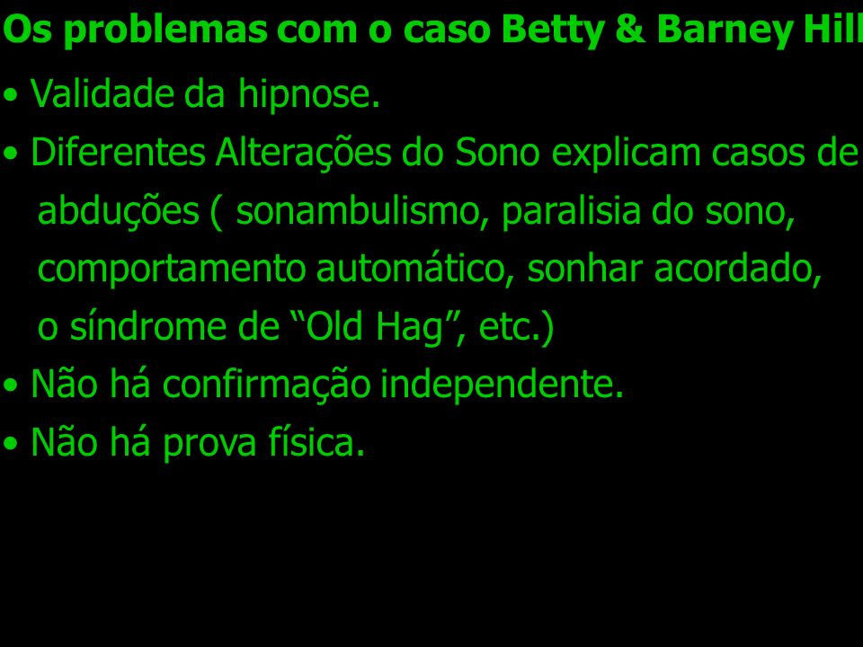 Os problemas com o caso Betty & Barney Hill