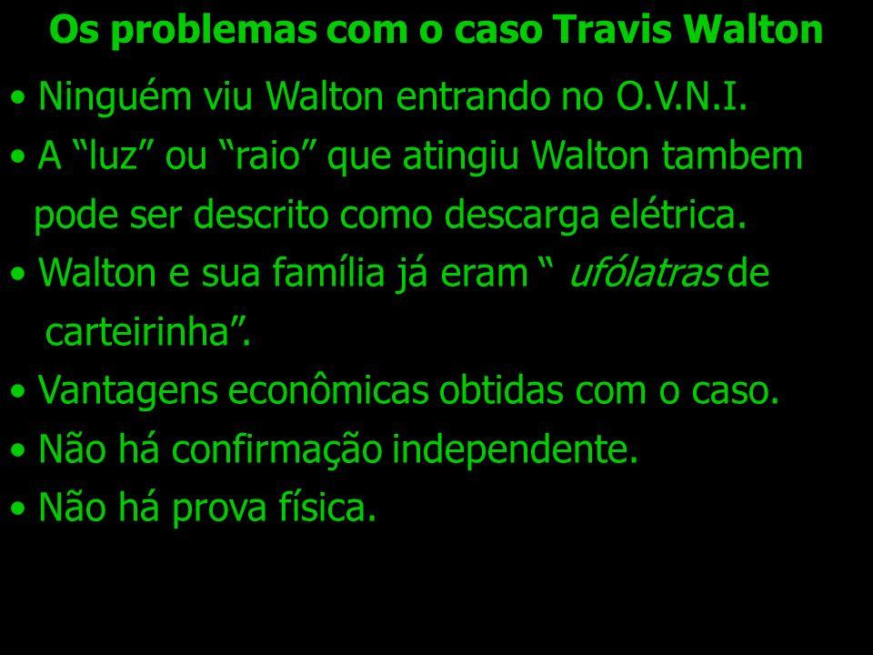 Os problemas com o caso Travis Walton