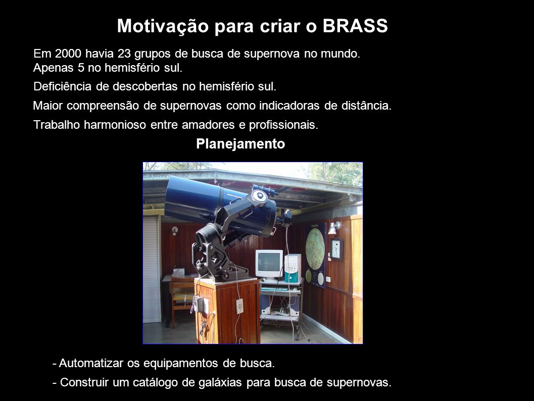 Motivação para criar o BRASS