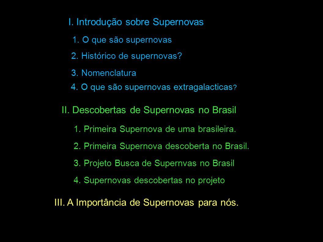 I. Introdução sobre Supernovas
