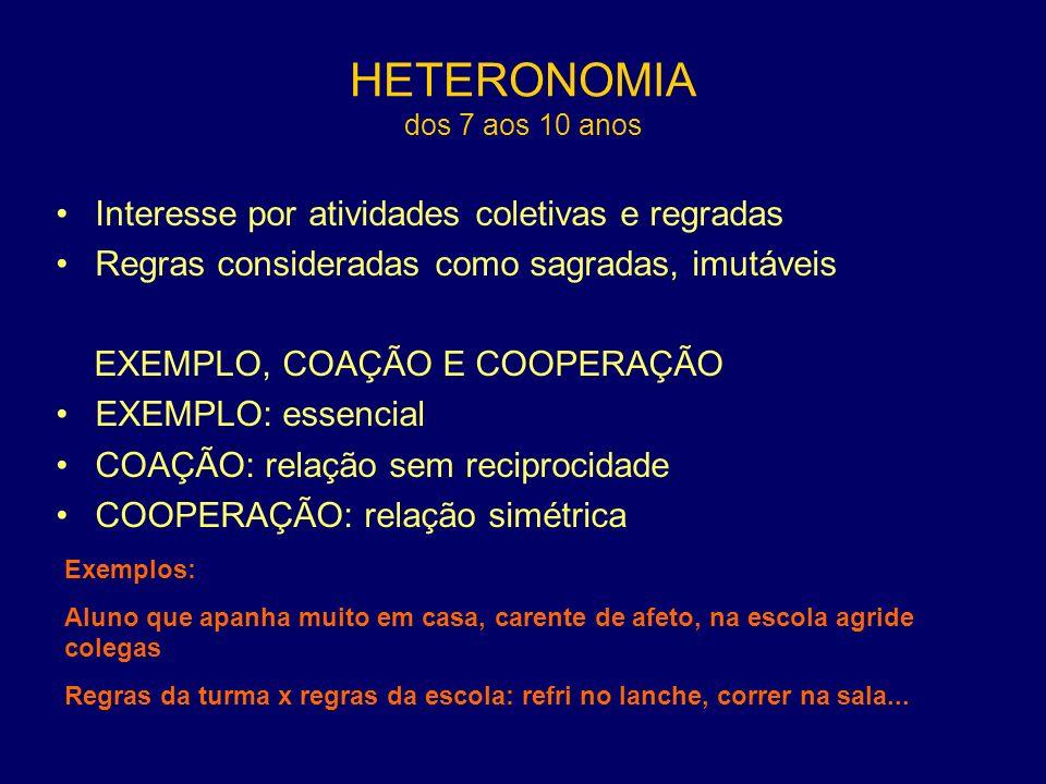 HETERONOMIA dos 7 aos 10 anos