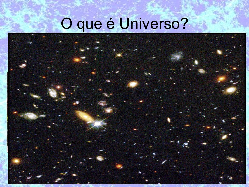 O que é Universo
