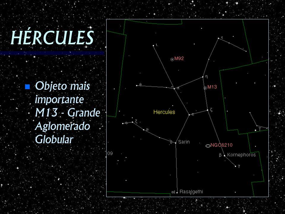 HÉRCULES Objeto mais importante M13 - Grande Aglomerado Globular