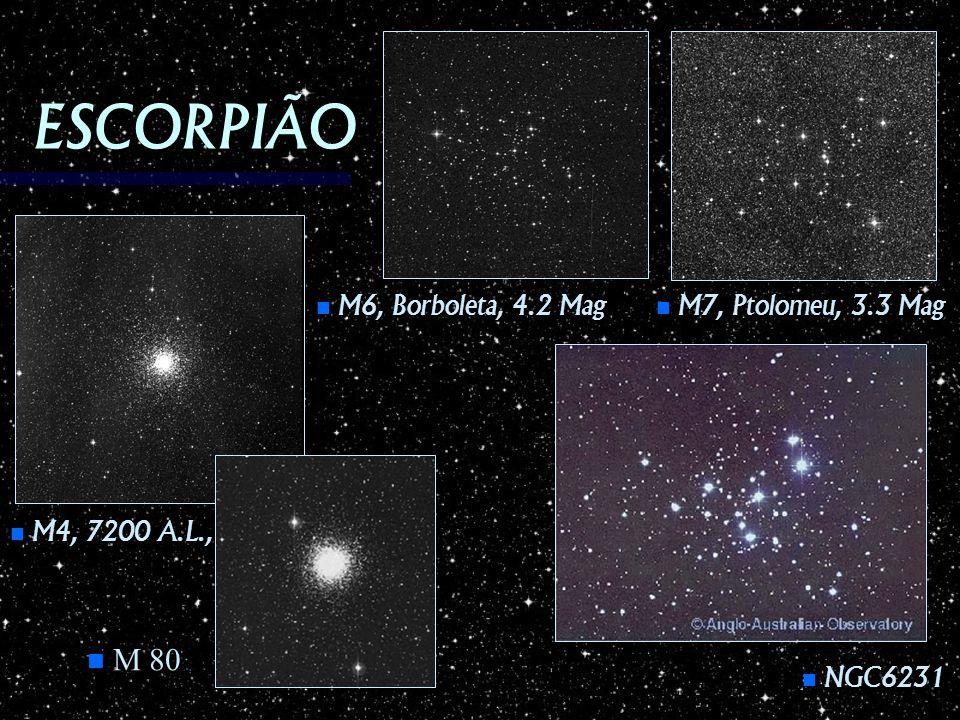 ESCORPIÃO M 80 M6, Borboleta, 4.2 Mag M7, Ptolomeu, 3.3 Mag