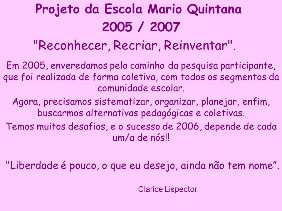 Projeto da Escola Mario Quintana