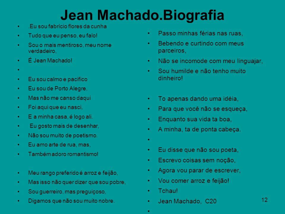 Jean Machado.Biografia