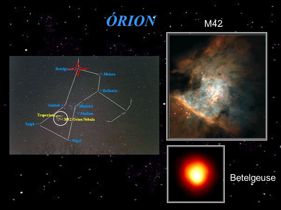 ÓRION M42 Betelgeuse