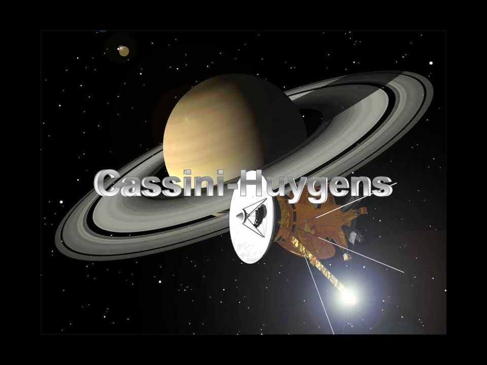 Cassini-Huygens Cassini-Huygens