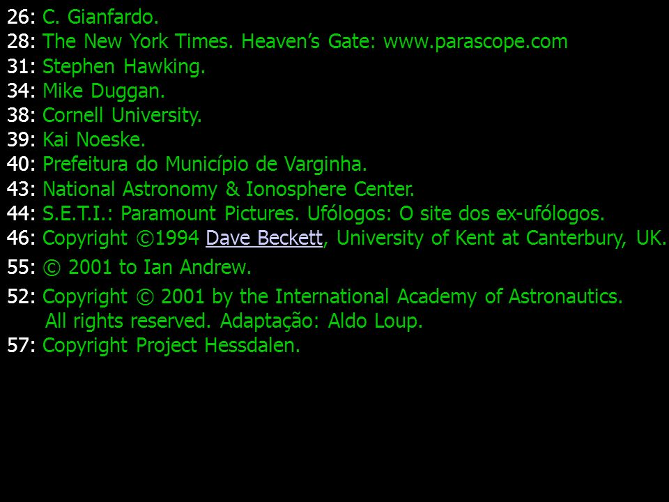 26: C. Gianfardo. 28: The New York Times. Heaven's Gate: www.parascope.com. 31: Stephen Hawking. 34: Mike Duggan.