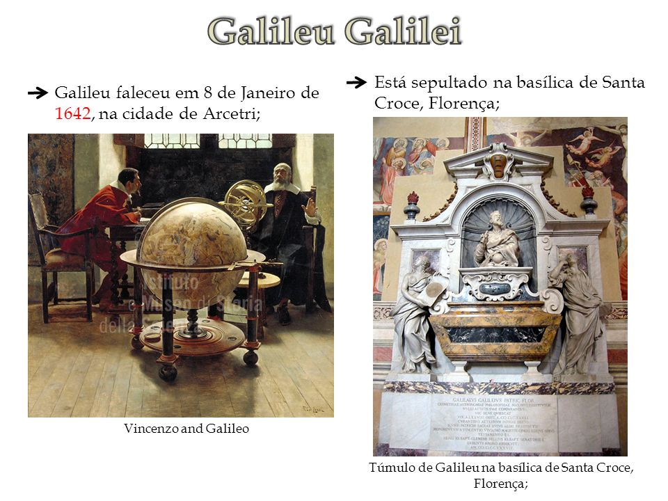 Túmulo de Galileu na basílica de Santa Croce, Florença;