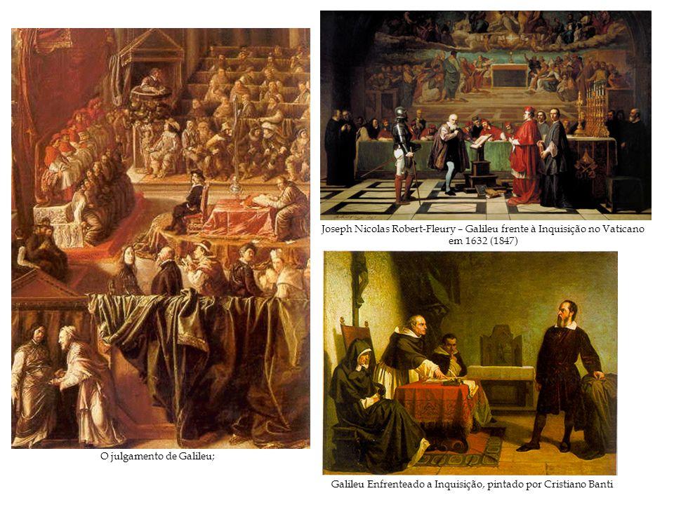 O julgamento de Galileu;