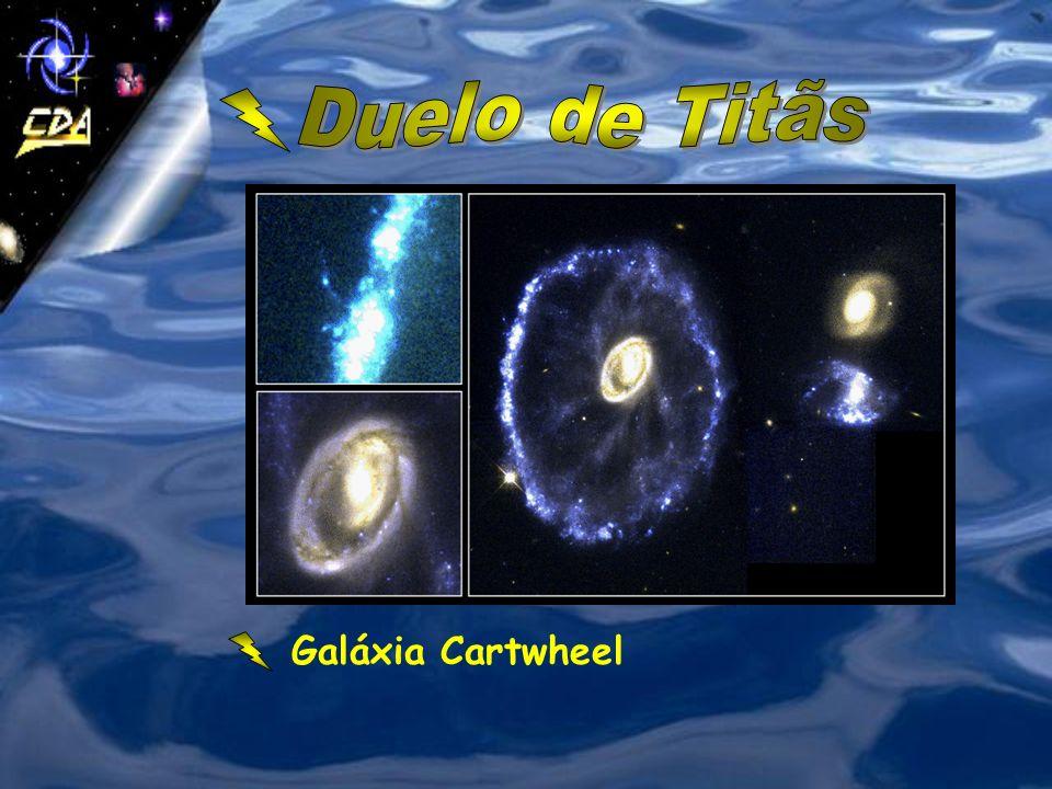 Duelo de Titãs Galáxia Cartwheel