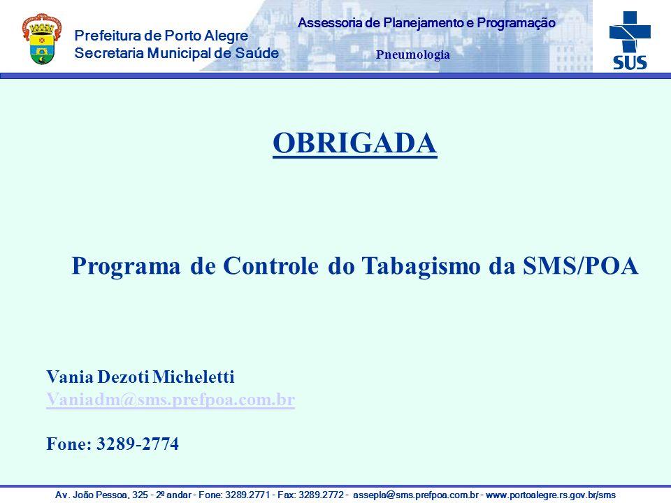 OBRIGADA Programa de Controle do Tabagismo da SMS/POA