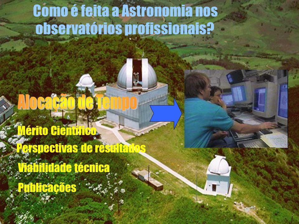 Como é feita a Astronomia nos observatórios profissionais