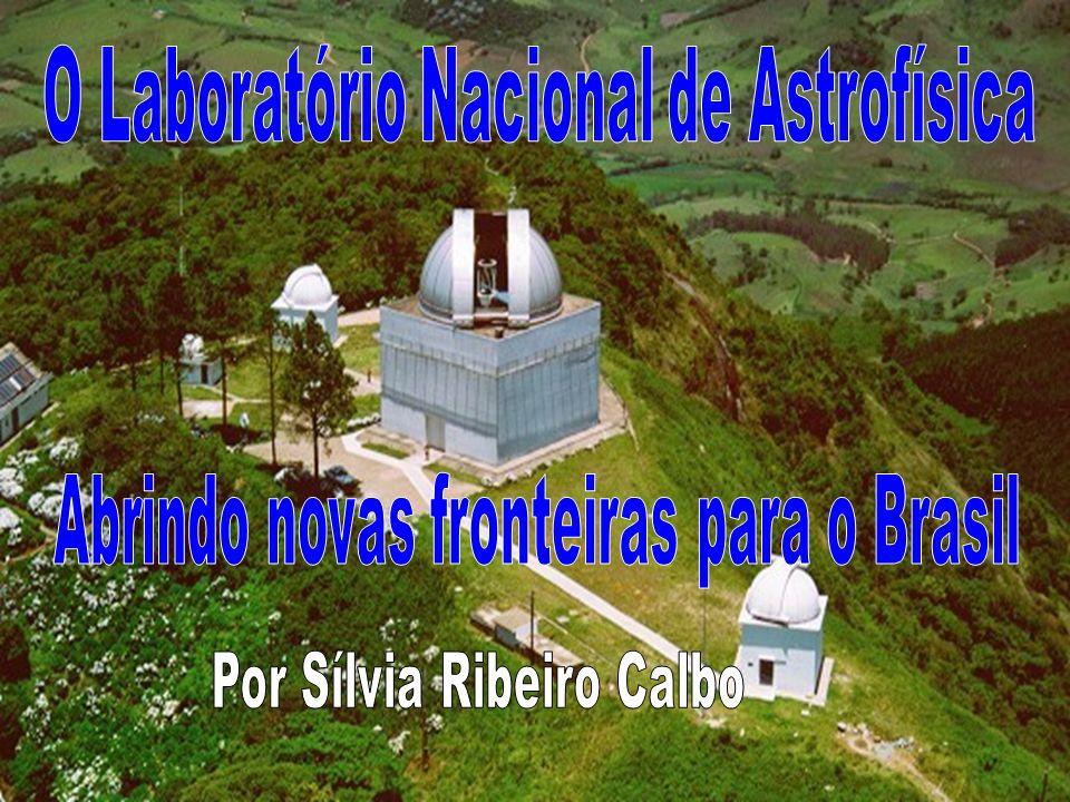 O Laboratório Nacional de Astrofísica