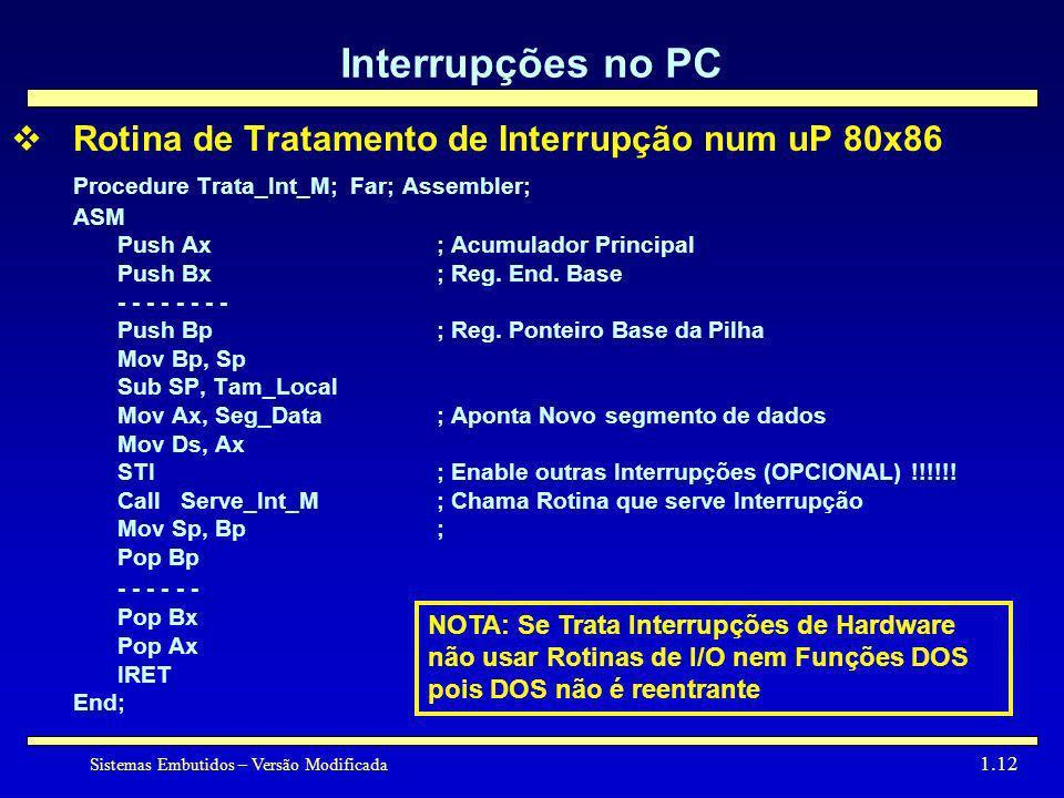 Interrupções no PC Rotina de Tratamento de Interrupção num uP 80x86