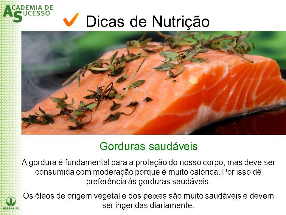 Dicas de Nutrição Gorduras saudáveis