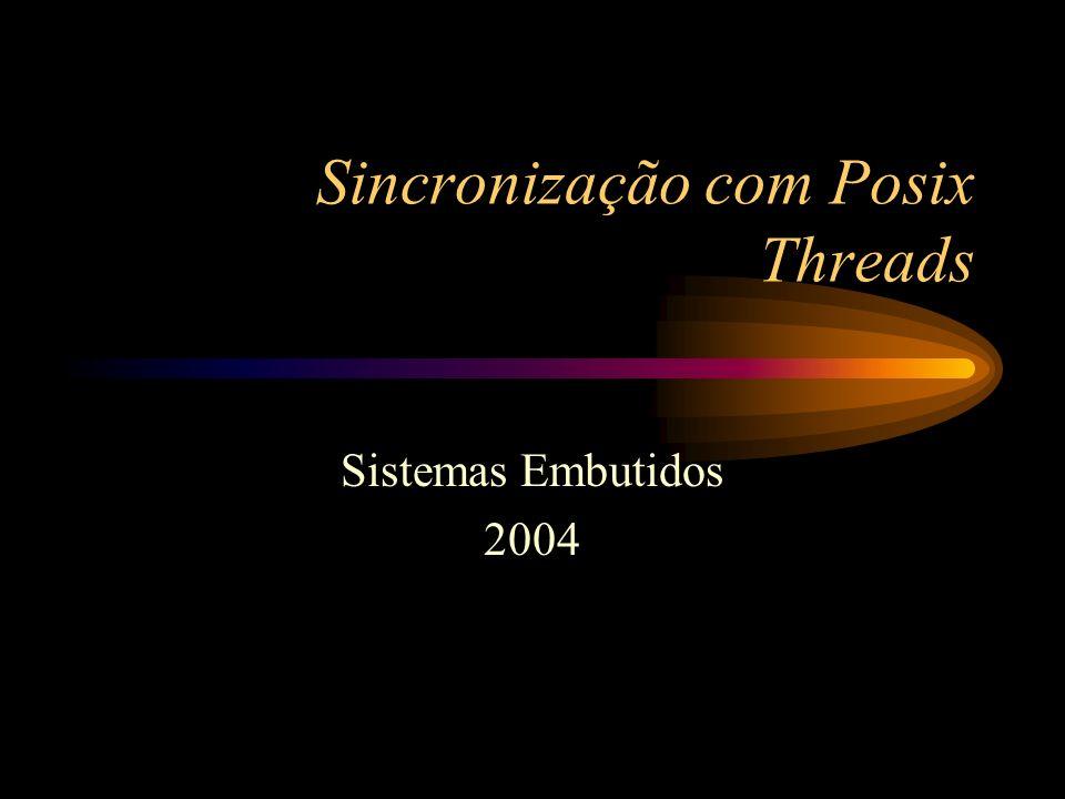 Sincronização com Posix Threads