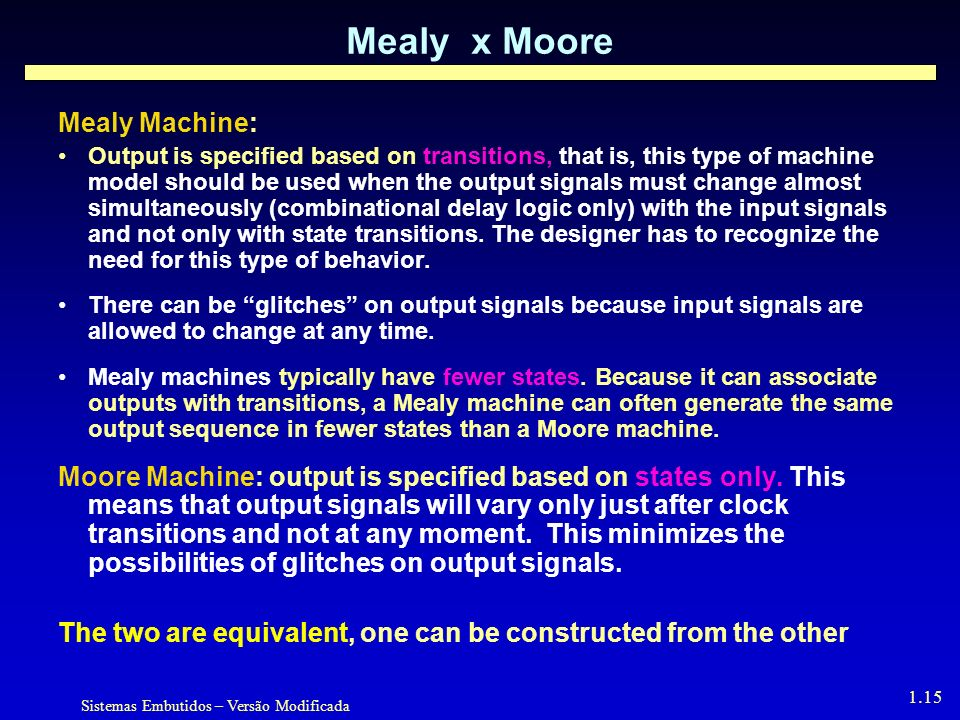 Mealy x Moore Mealy Machine: