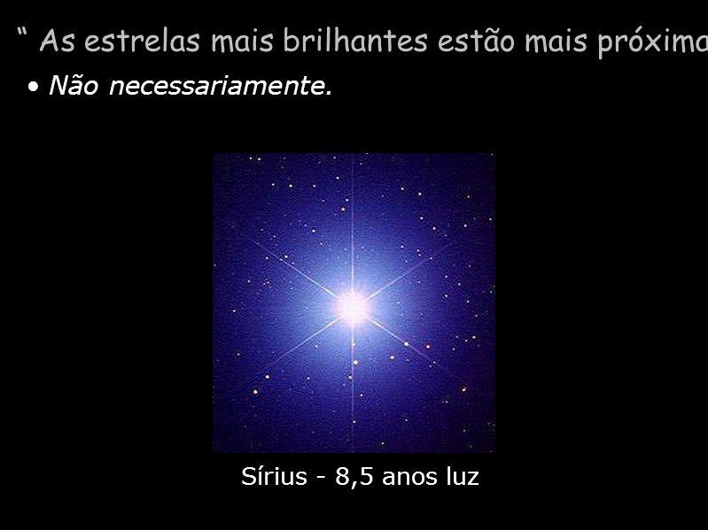 As estrelas mais brilhantes estão mais próximas