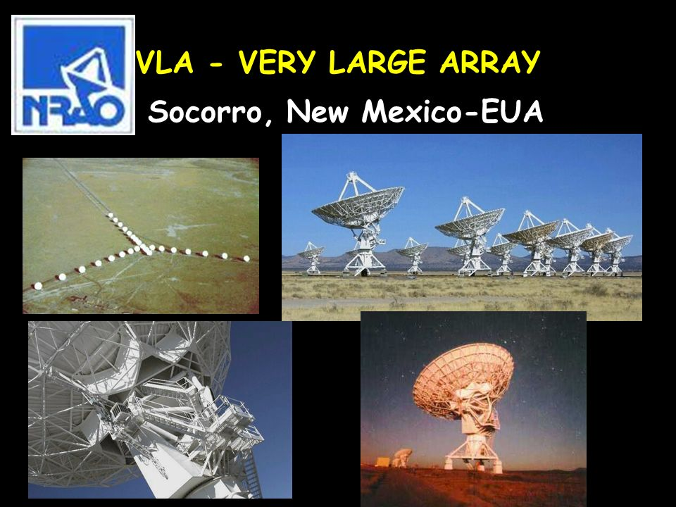 VLA - VERY LARGE ARRAY Socorro, New Mexico-EUA