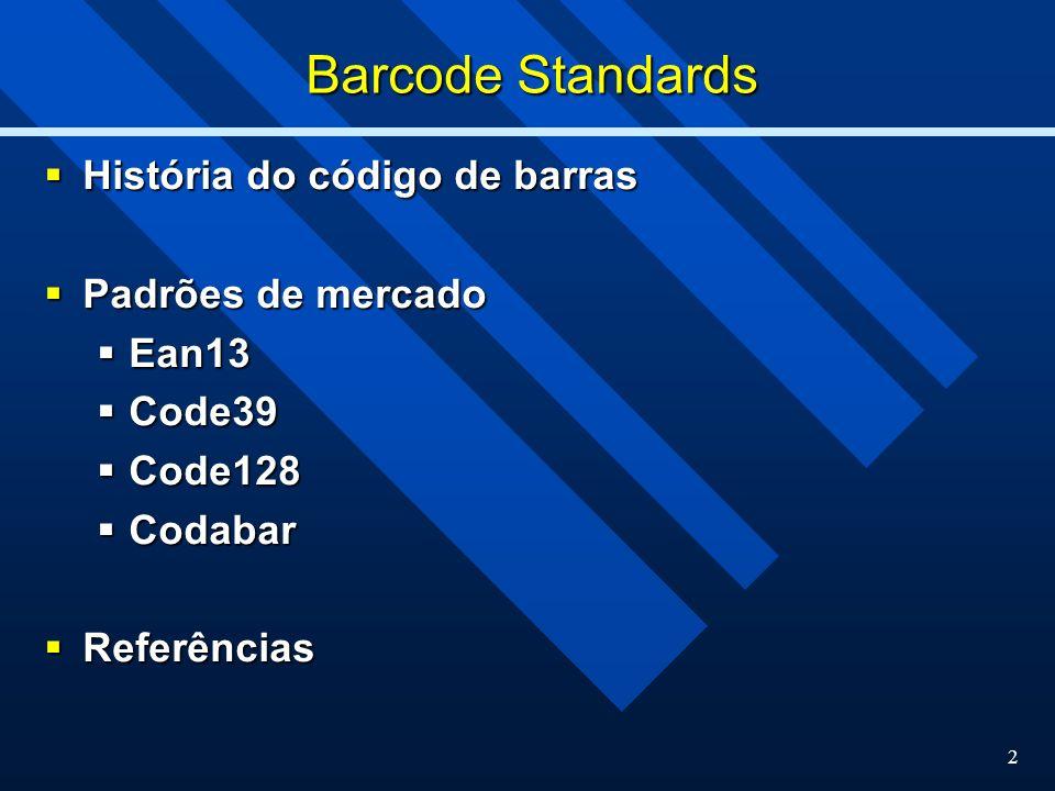 Barcode Standards História do código de barras Padrões de mercado