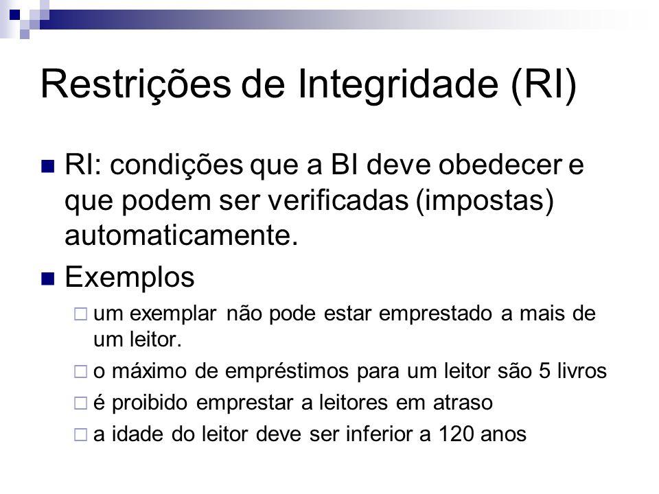 Restrições de Integridade (RI)