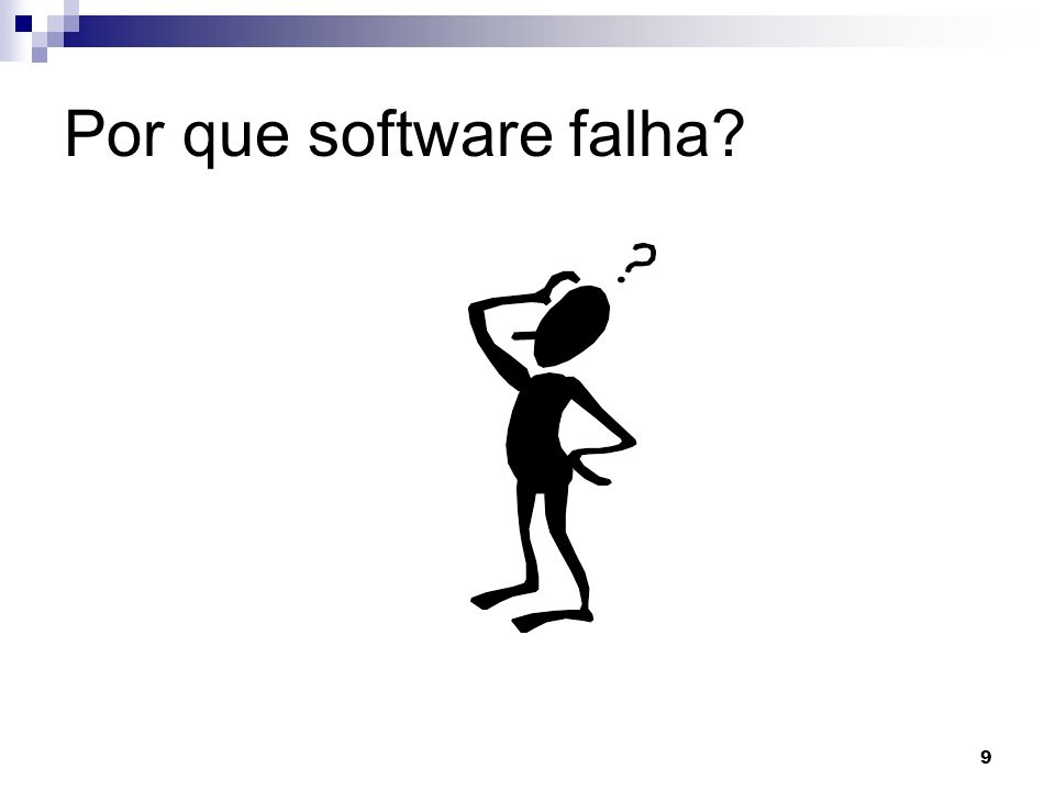 Por que software falha
